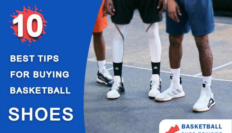 Tips for buying basketall shoes