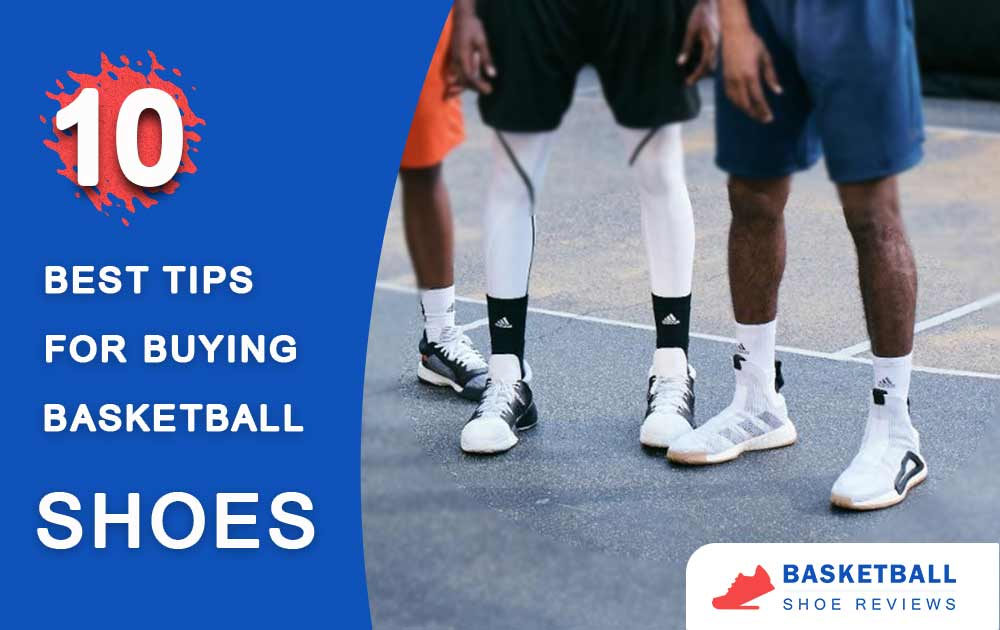 10 Best Tips for Buying Basketball Shoes