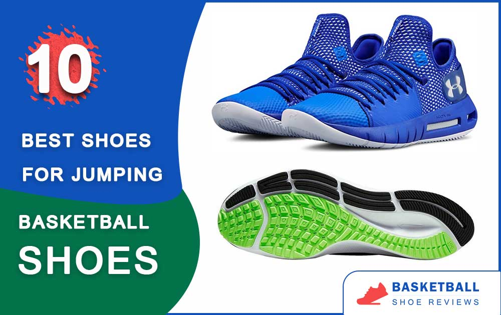 10 Best Basketball Shoes For Jumping